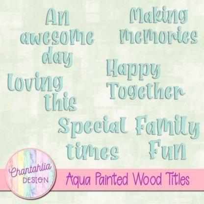 free aqua painted wood titles