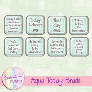 Free aqua brads in a motivational today theme.